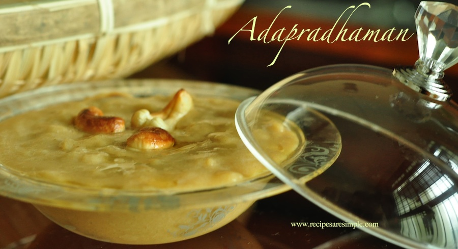 Adapradhaman Ada Pradhaman Famous Kerala Payasam with Home made Ada