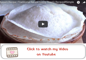 appam recipe youtube video 300x210 Appam Recipe | Palappam | Vellayappam   3 methods  ( with Ground Rice, with Rice Flour and without Yeast