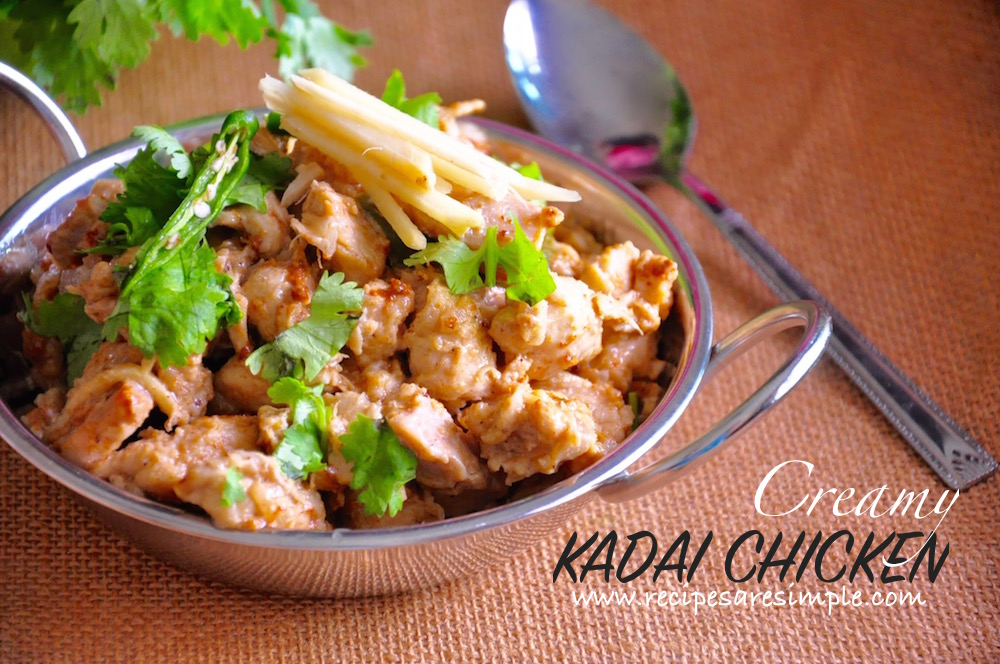 Kadai Chicken or Chicken Karahi - Melts in your ...