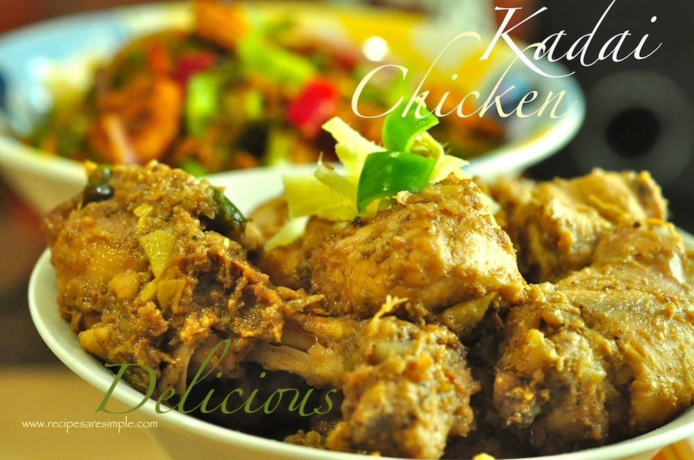 kadai chicken Kadai Chicken or Chicken Karahi Melts in your mouth!!! So Good!
