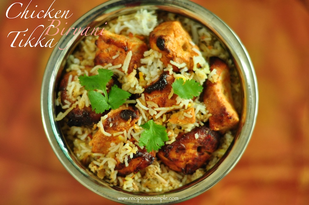 chicken tikka biryani Chicken Tikka Biryani Lighter and Simple to Make