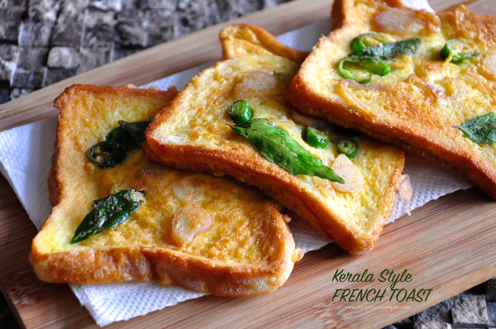 FRENCH TOAST KERALA STYLE French Toast Recipes in a few different styles