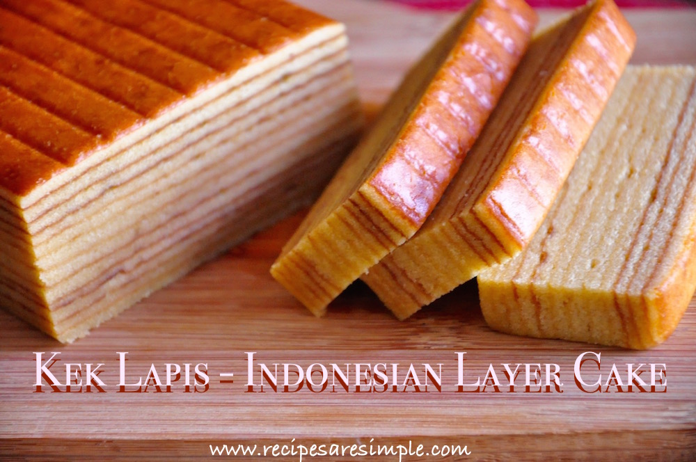 Kek Lapis Indonesian Layer Cake Kek Lapis Indonesian Layer Cake