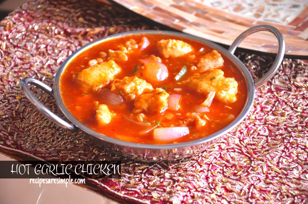Hot garlic chicken archives recipes r simple hot garlic chicken indo chinese chicken in hot garlic sauce forumfinder Gallery