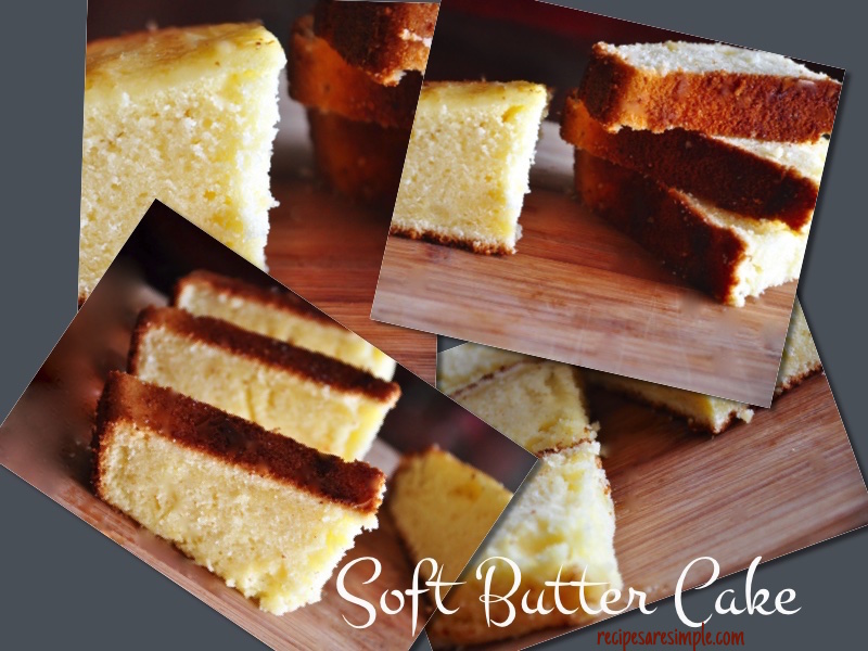 soft butter cake with video Butter Cake | Soft Simple Yummy