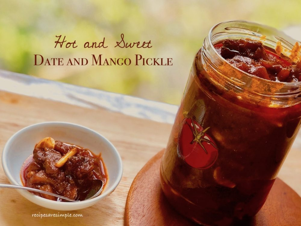 Hot and Sweet Date Mango Pickle - Recipes are Simple